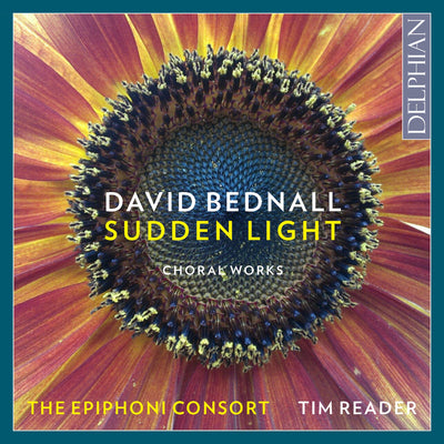 David Bednall: Sudden Light (Choral Works) CD Delphian Records