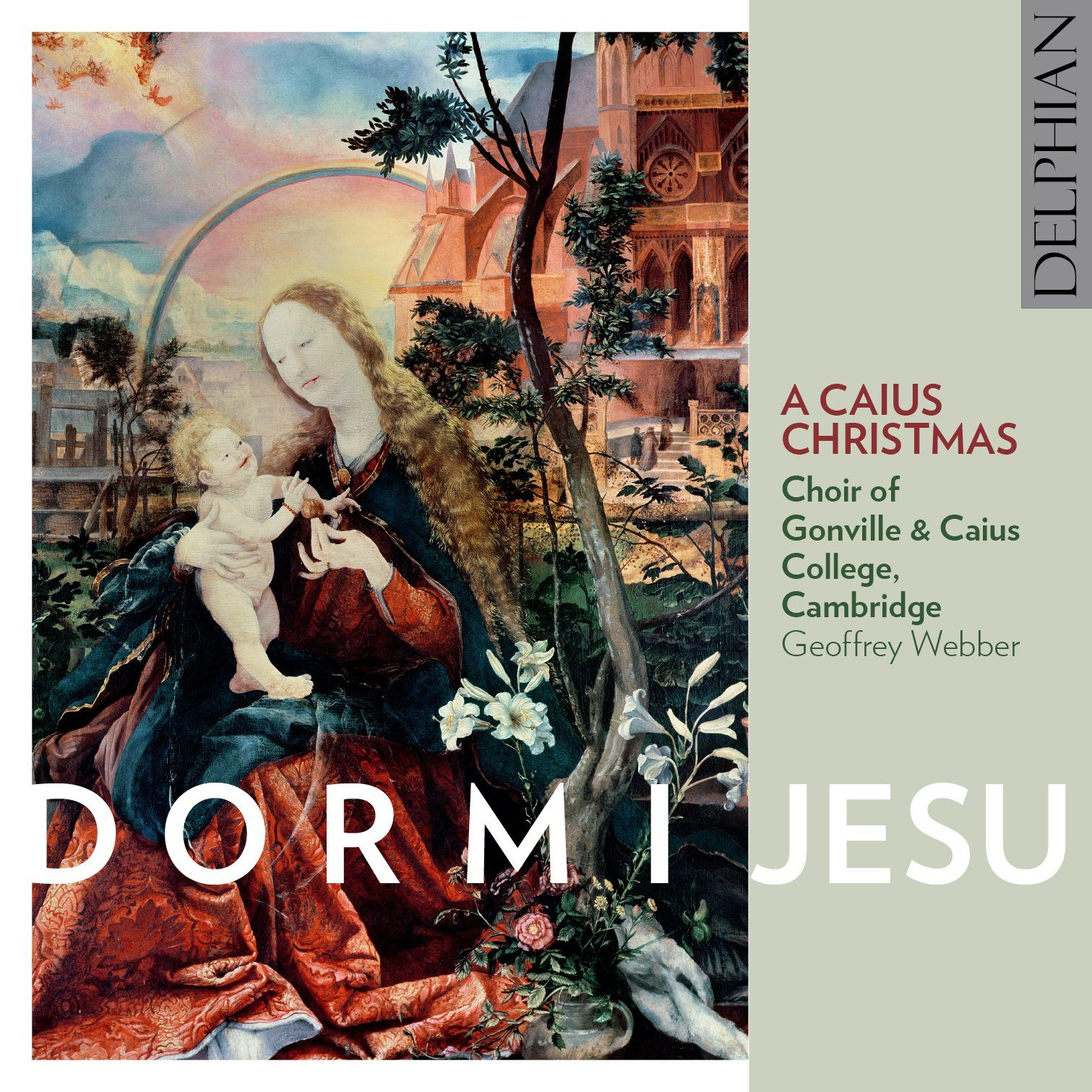 Dormi Jesu: A Caius Christmas CD Delphian Records