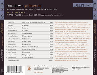 Drop down, ye heavens: Advent antiphons for choir & saxophone CD Delphian Records