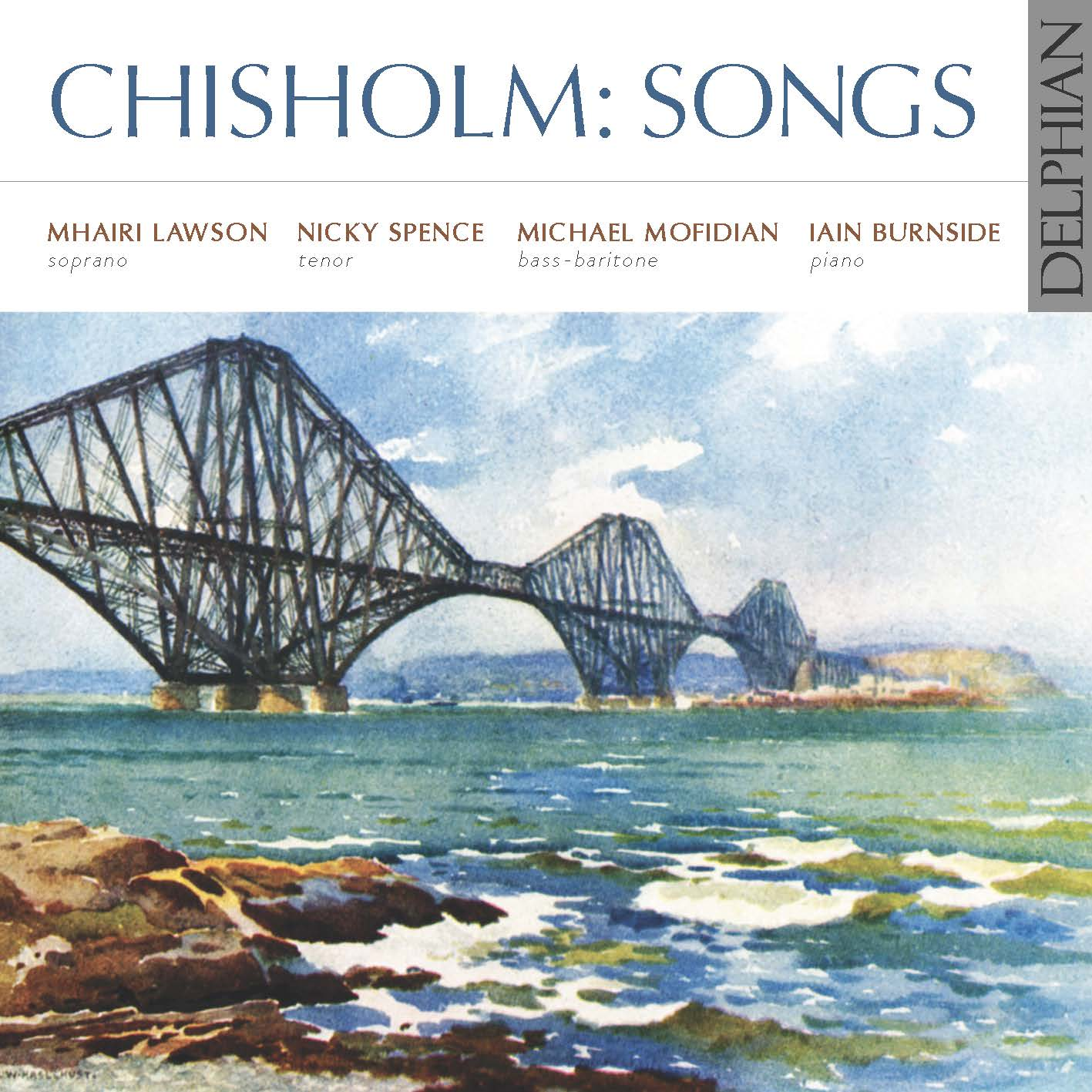 Erik Chisholm: Songs CD Delphian Records