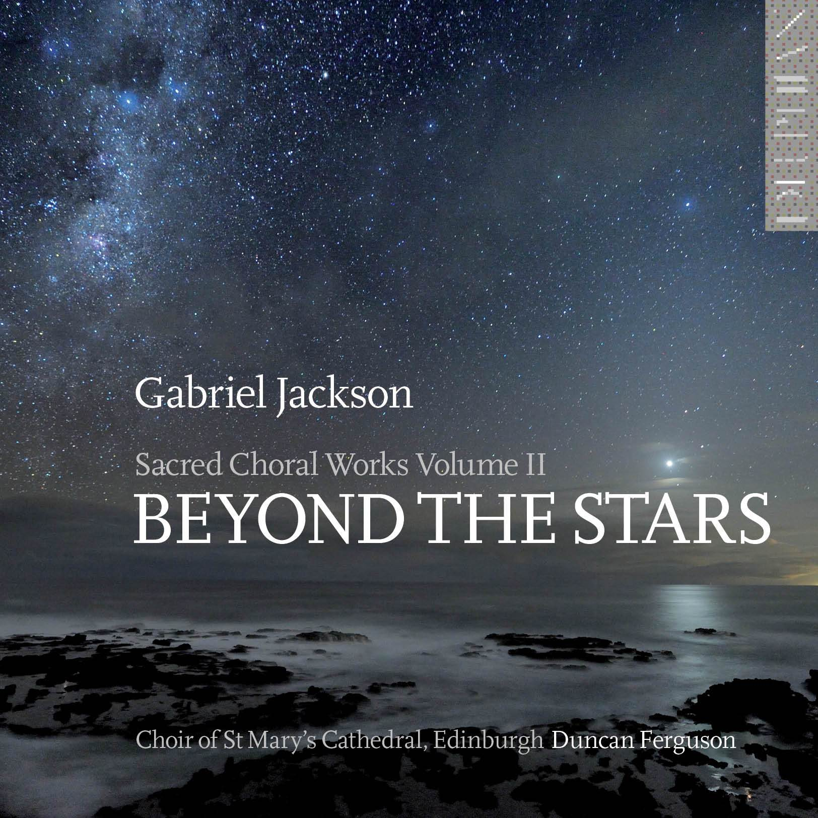 Gabriel Jackson: Beyond the Stars (Sacred Choral Works Vol II) CD Delphian Records