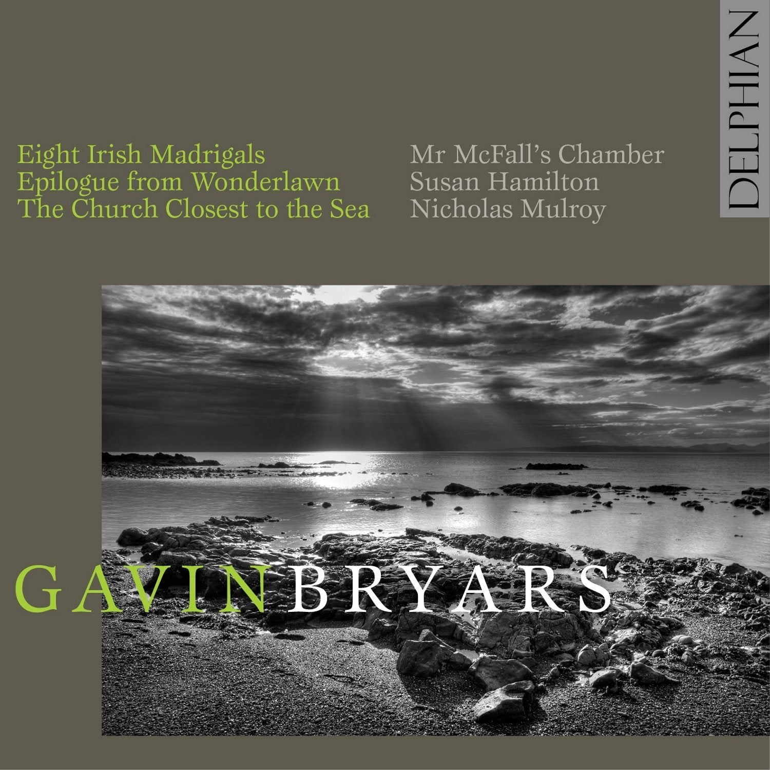 Gavin Bryars: The Church Closest to the Sea; Eight Irish Madrigals CD Delphian Records
