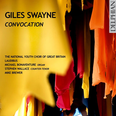 Giles Swayne: Convocation CD Delphian Records