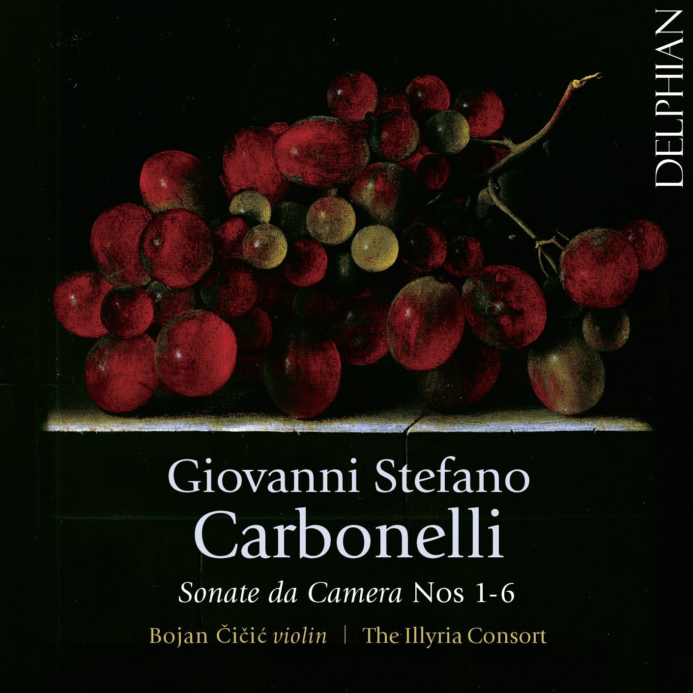 Giovanni Stefano Carbonelli: Sonate da Camera Nos 1–6 CD Delphian Records