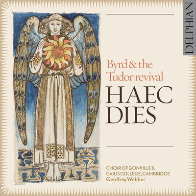 Haec Dies: Byrd and the Tudor Revival CD Delphian Records