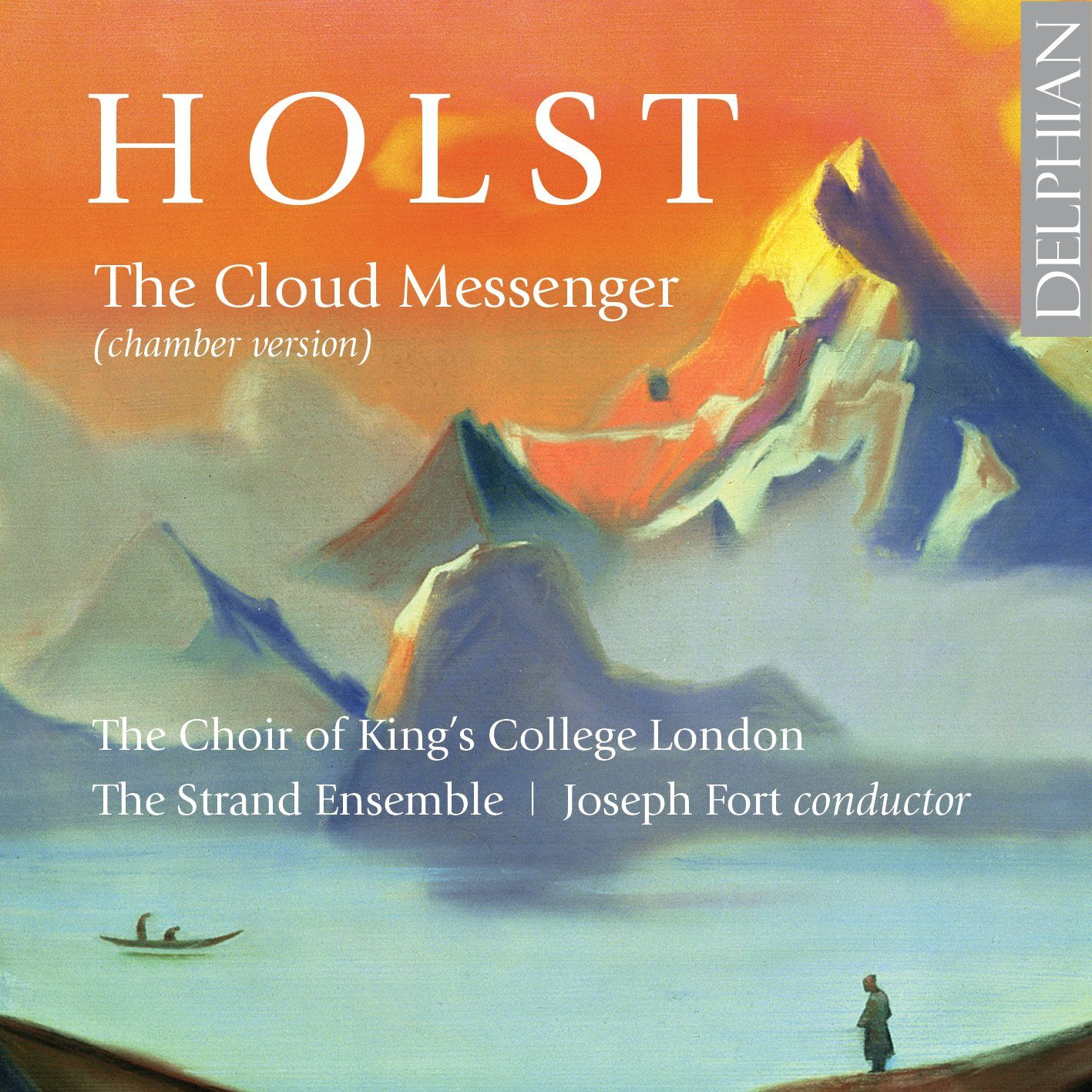 Holst: The Cloud Messenger CD Delphian Records