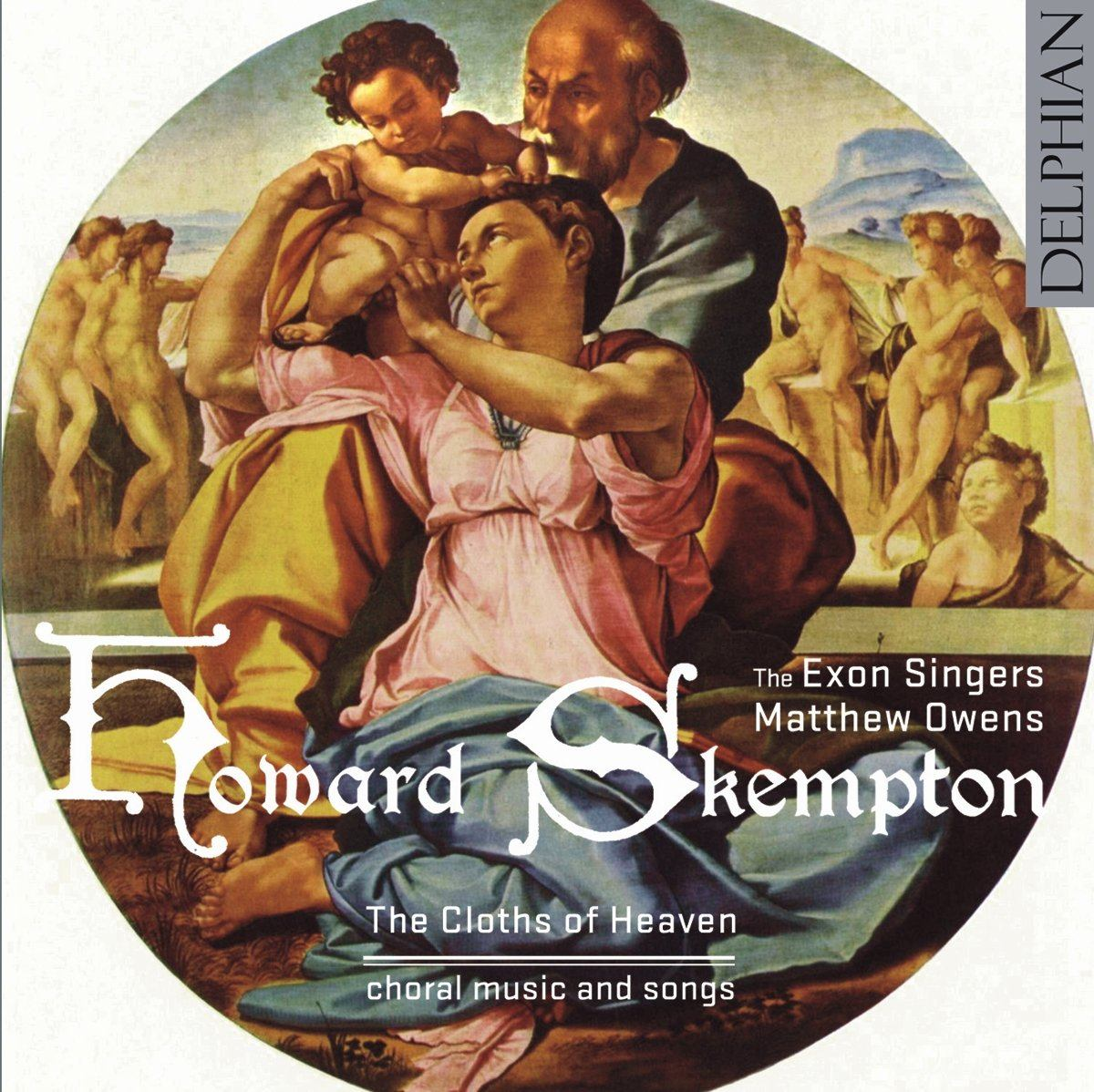 Howard Skempton: The Cloths of Heaven CD Delphian Records