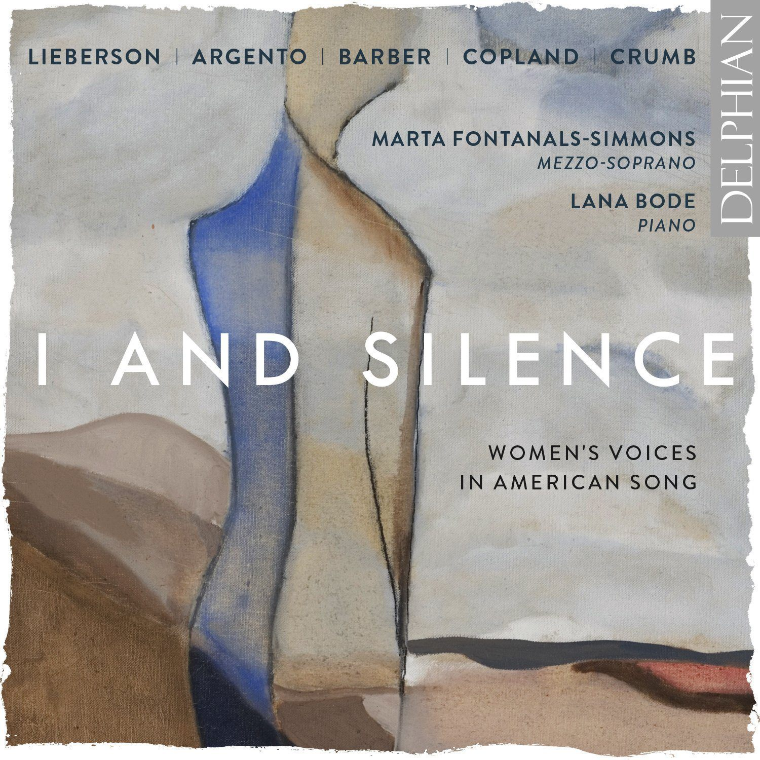 I and Silence: Women's Voices in American Song CD Delphian Records