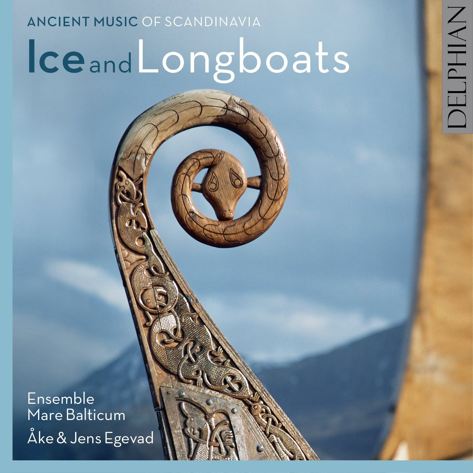 Ice and Longboats: ancient music of Scandinavia CD Delphian Records