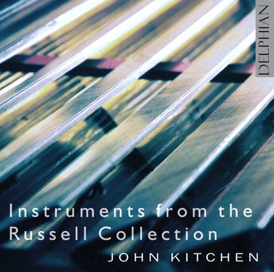 Instruments from the Russell Collection CD Delphian Records