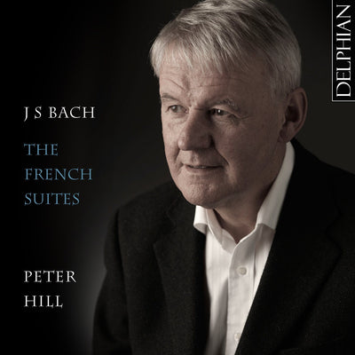 J.S. Bach: The French Suites (2 CDs) CD Delphian Records