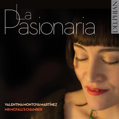 La Pasionaria CD Delphian Records