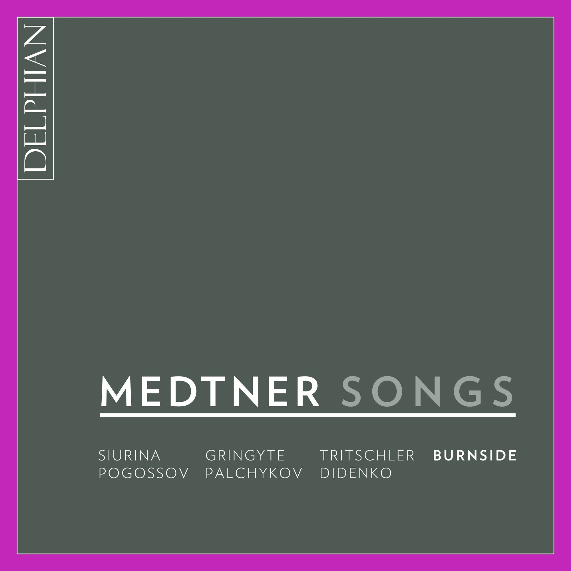 Medtner: Songs (2CDs) CD Delphian Records