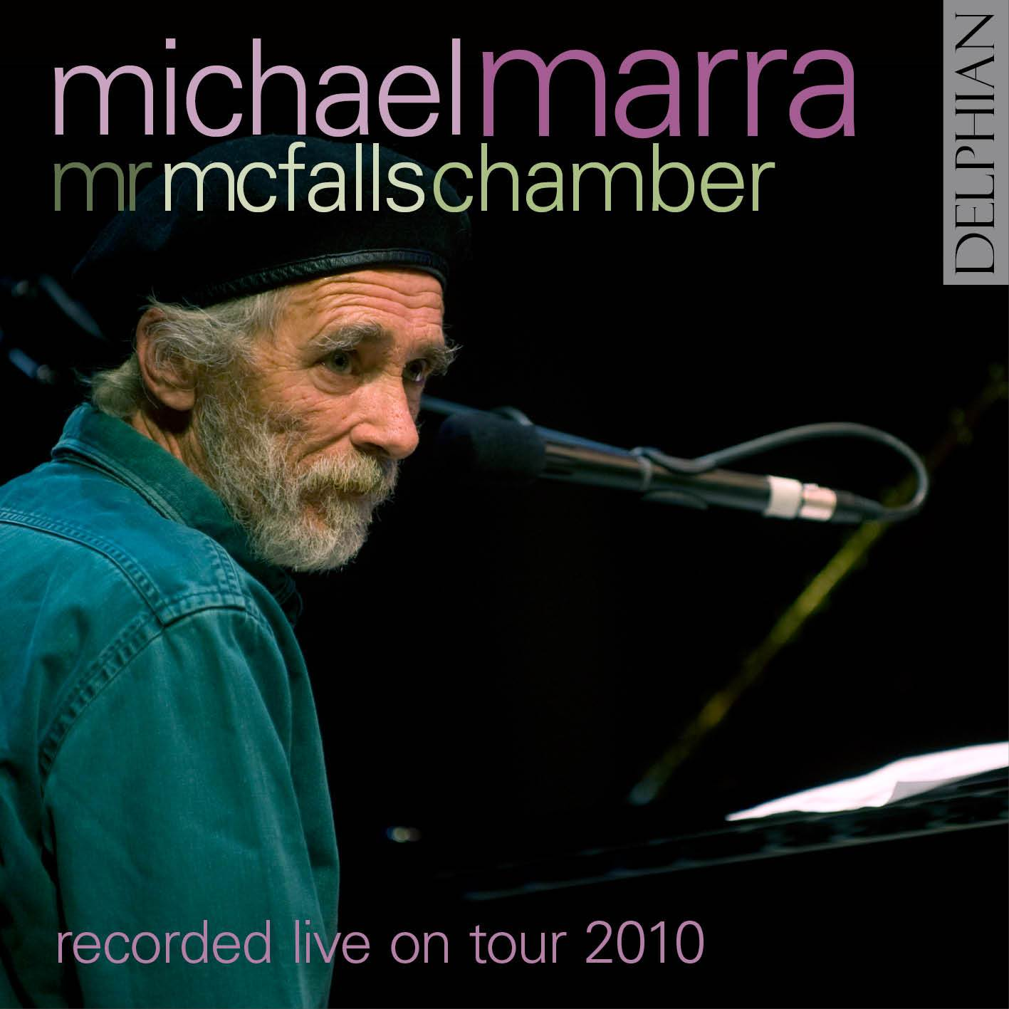 Michael Marra: live on tour 2010 CD Delphian Records