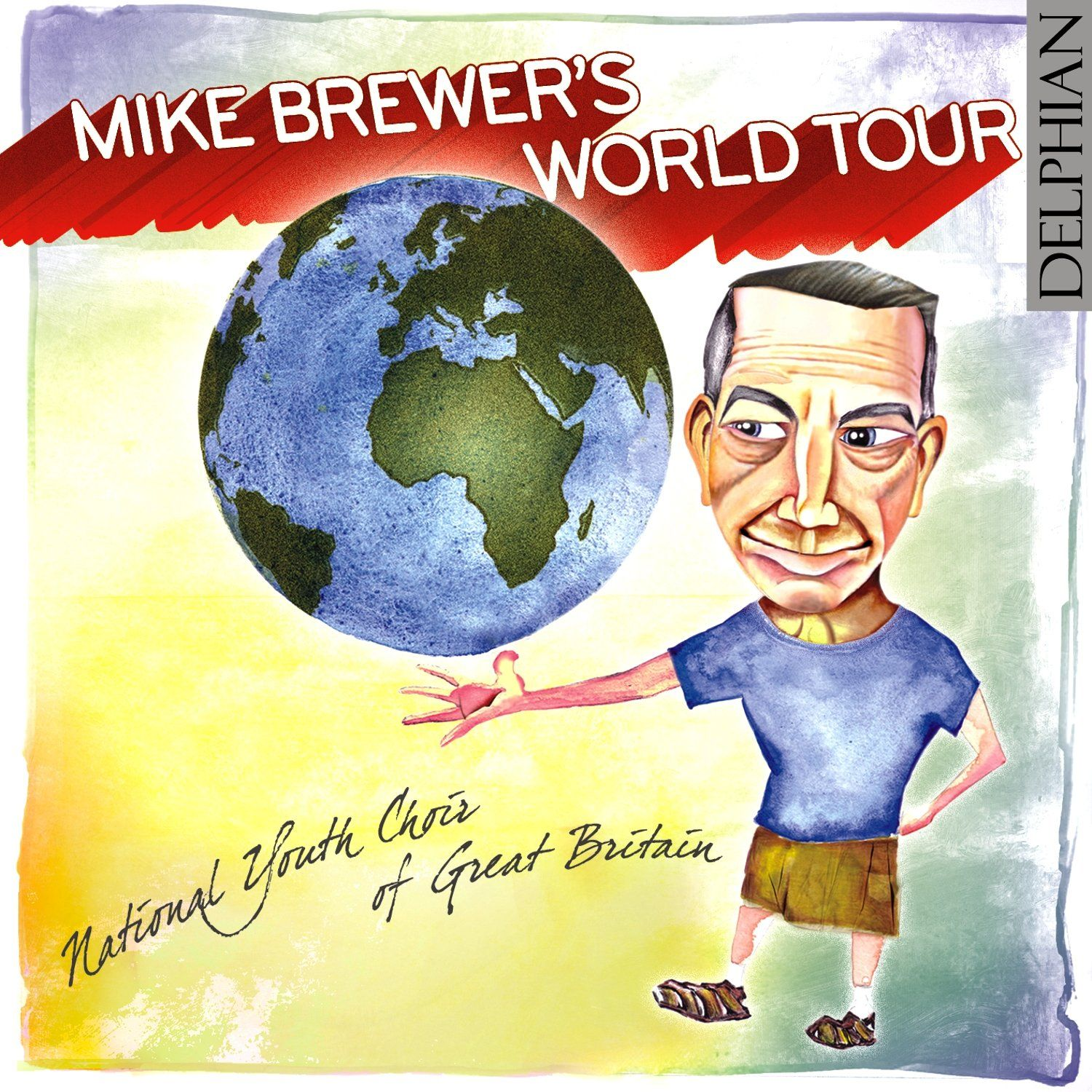 Mike Brewer's World Tour CD Delphian Records