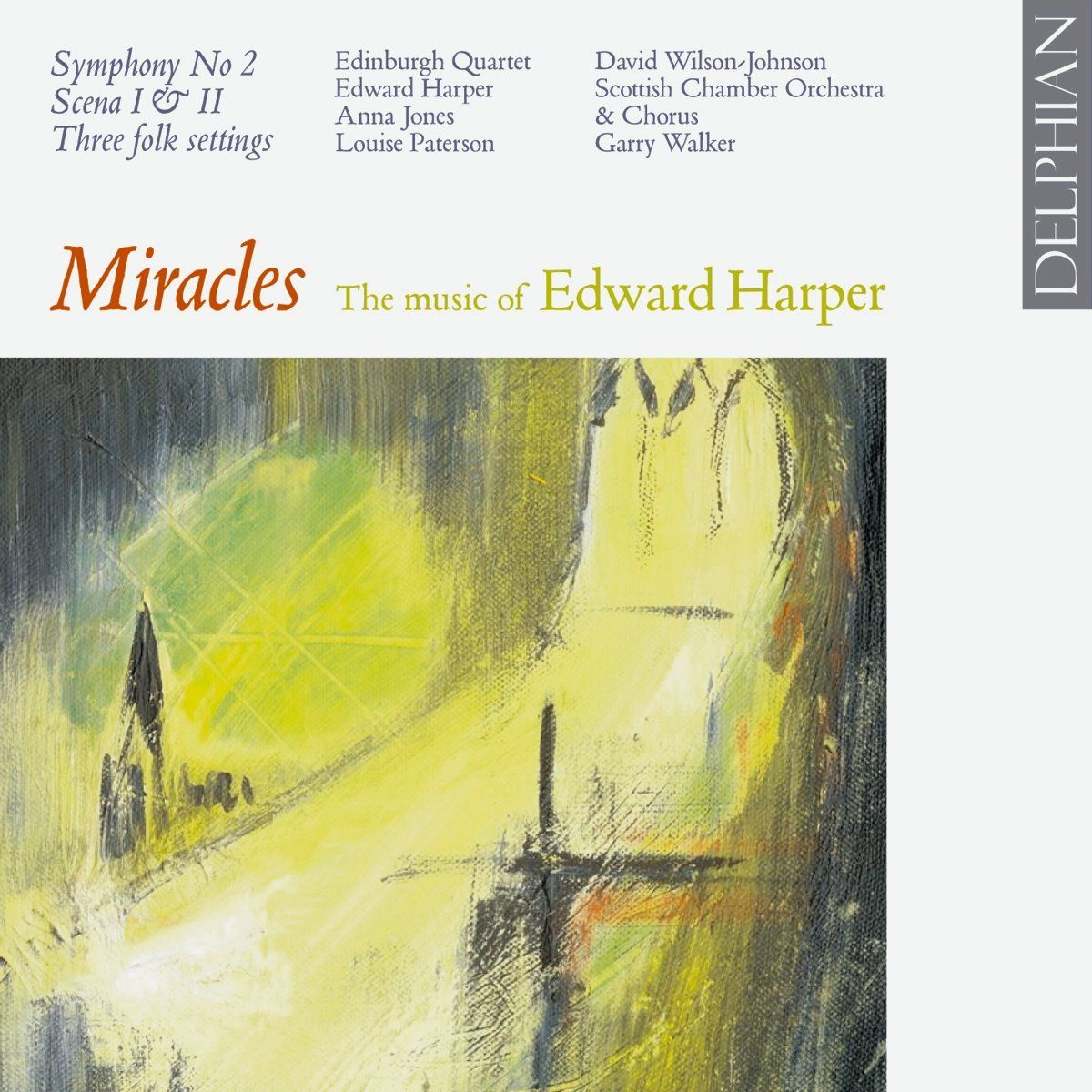 Miracles: The music of Edward Harper CD Delphian Records