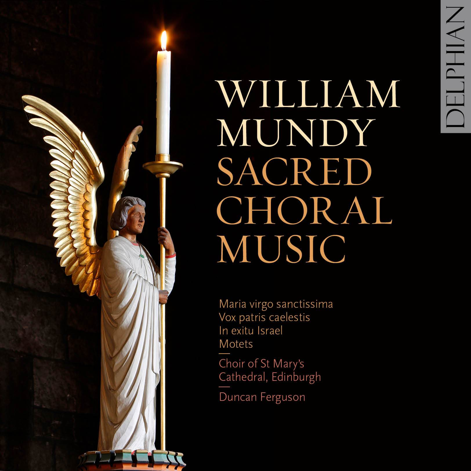Mundy: Sacred Choral Music CD Delphian Records