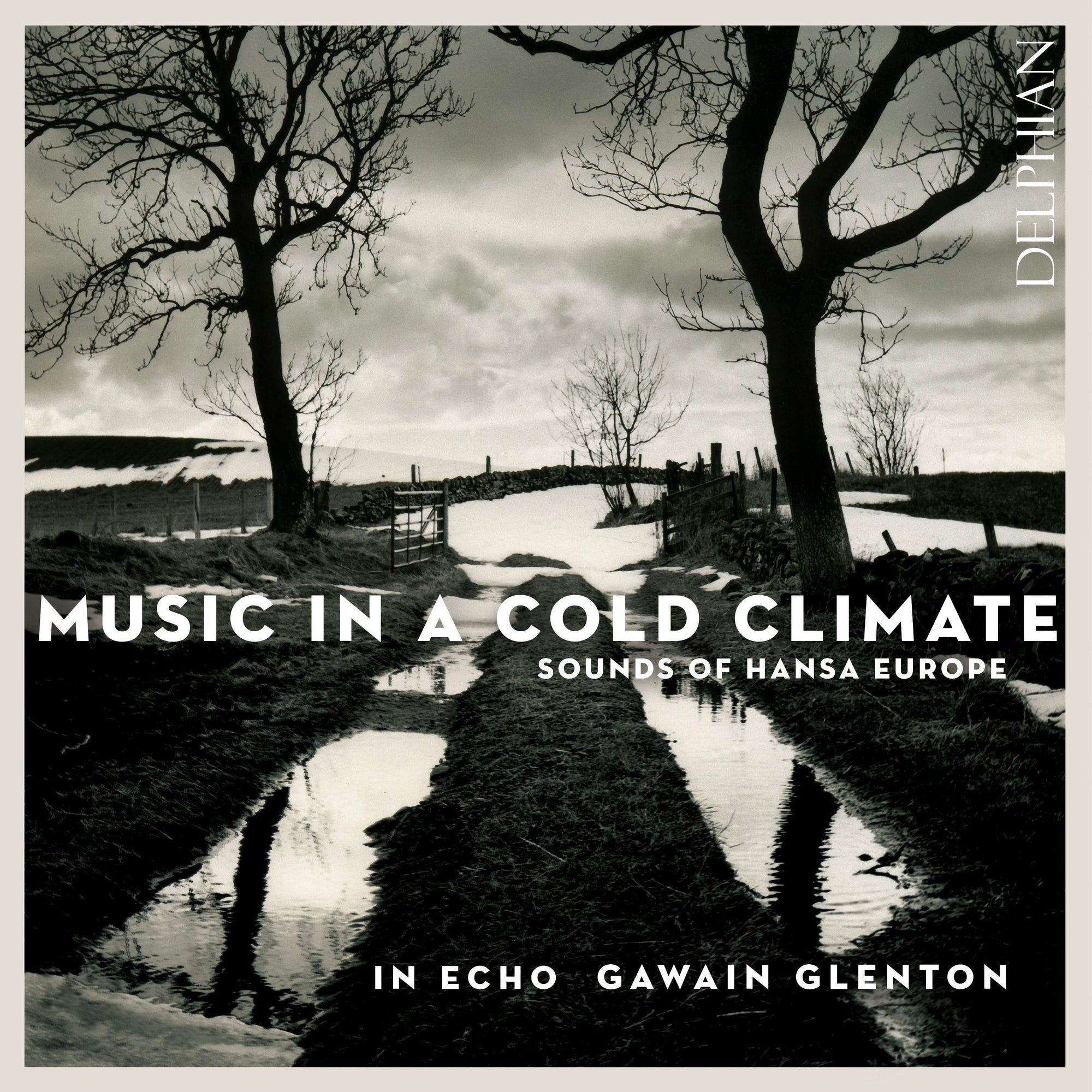 Music in a Cold Climate CD Delphian Records