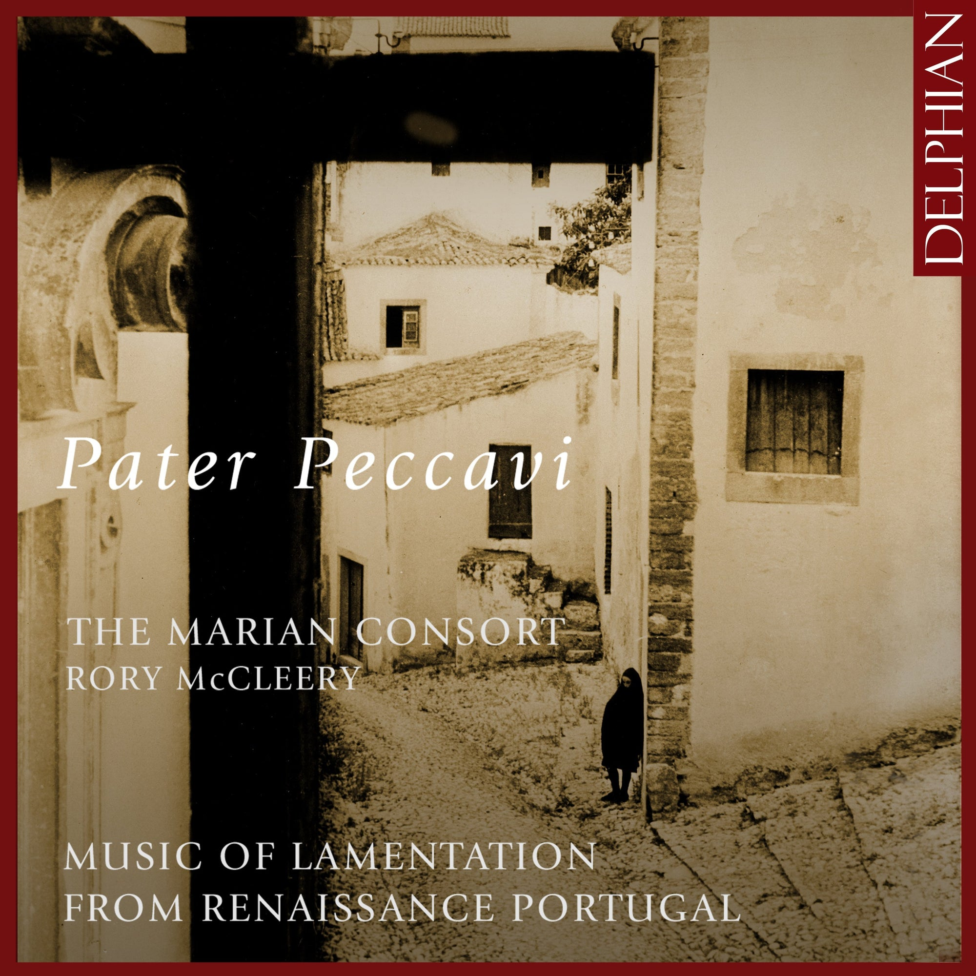 Pater Peccavi: Music of Lamentation from Renaissance Portugal CD Delphian Records