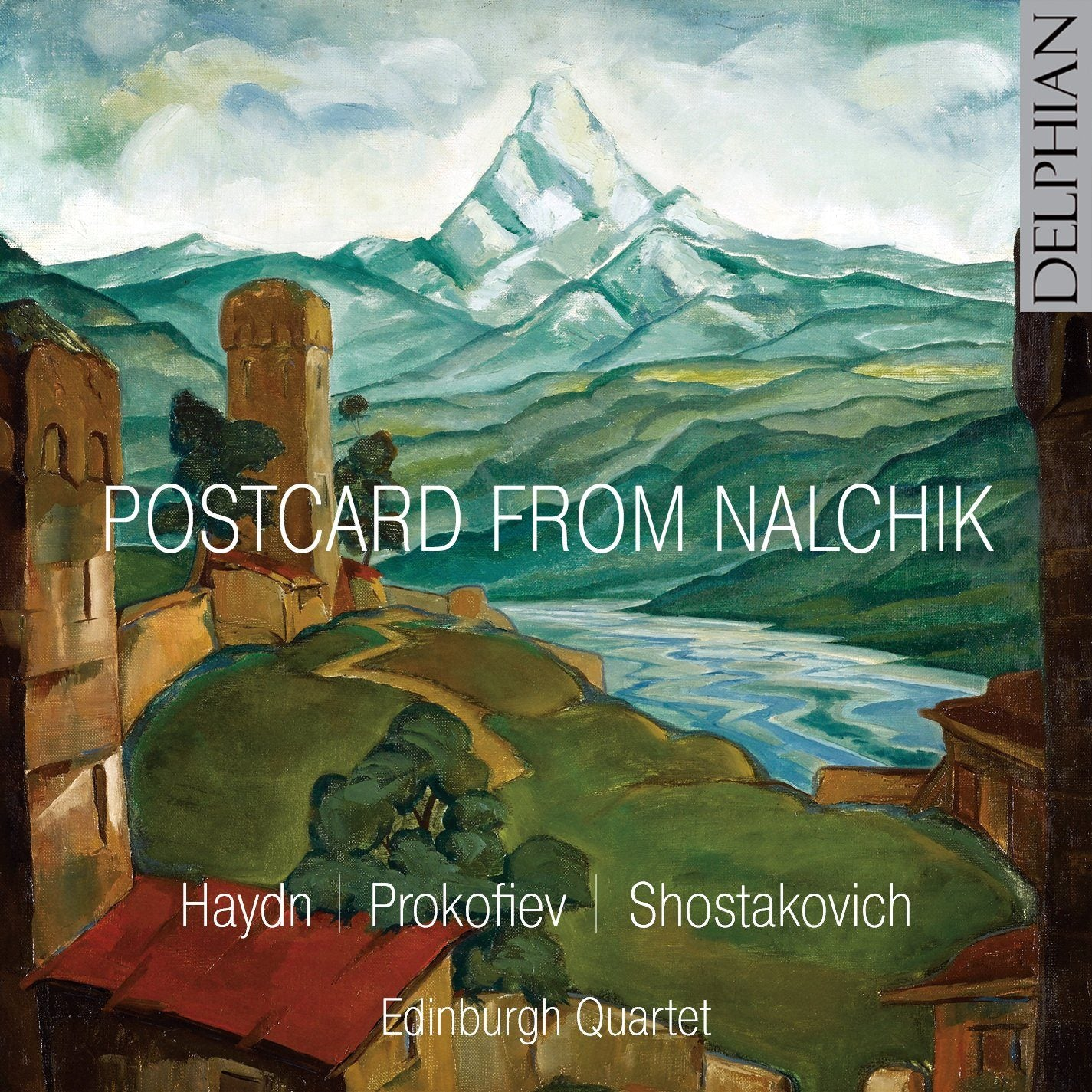 Postcard from Nalchik: Haydn / Prokofiev / Shostakovich CD Delphian Records