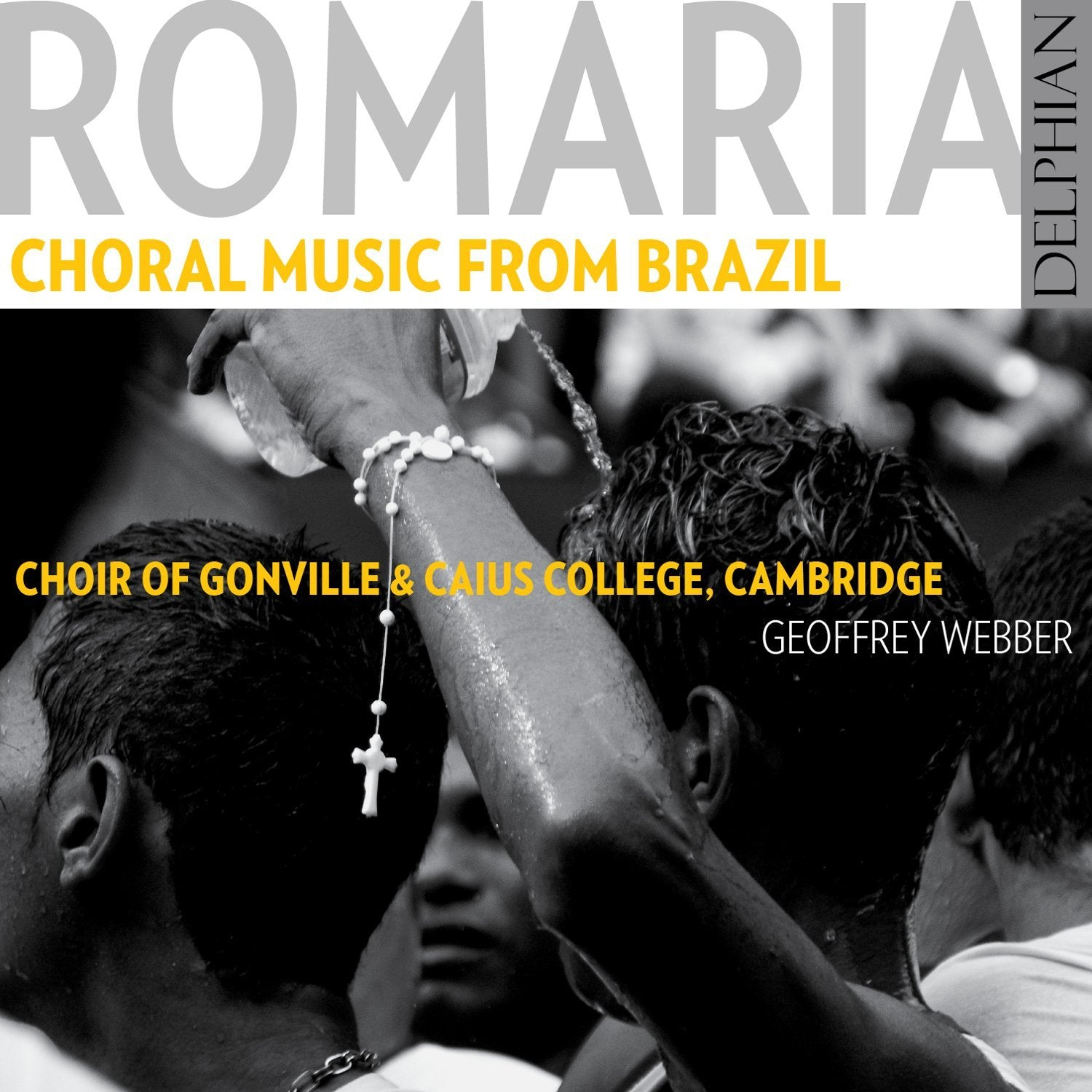 Romaria: choral music from Brazil CD Delphian Records