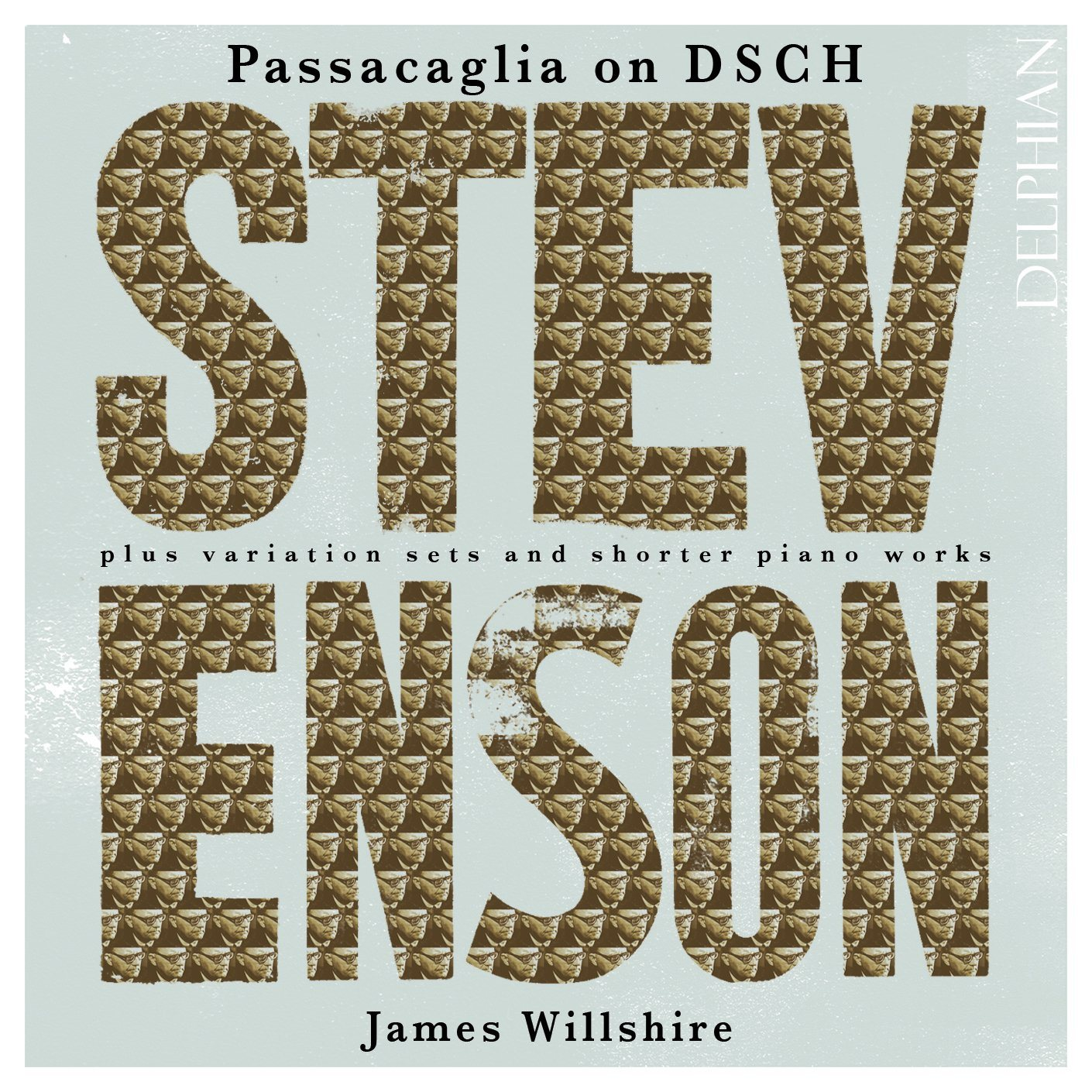 Ronald Stevenson: Passacaglia on DSCH; Bax & Pizzetti Variations; etc. CD Delphian Records