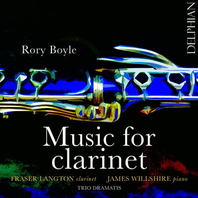 Rory Boyle: music for clarinet CD Delphian Records
