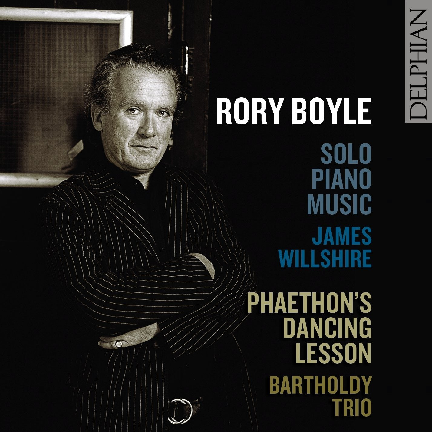 Rory Boyle: Music for solo piano; Phaethon's Dancing Lesson CD Delphian Records