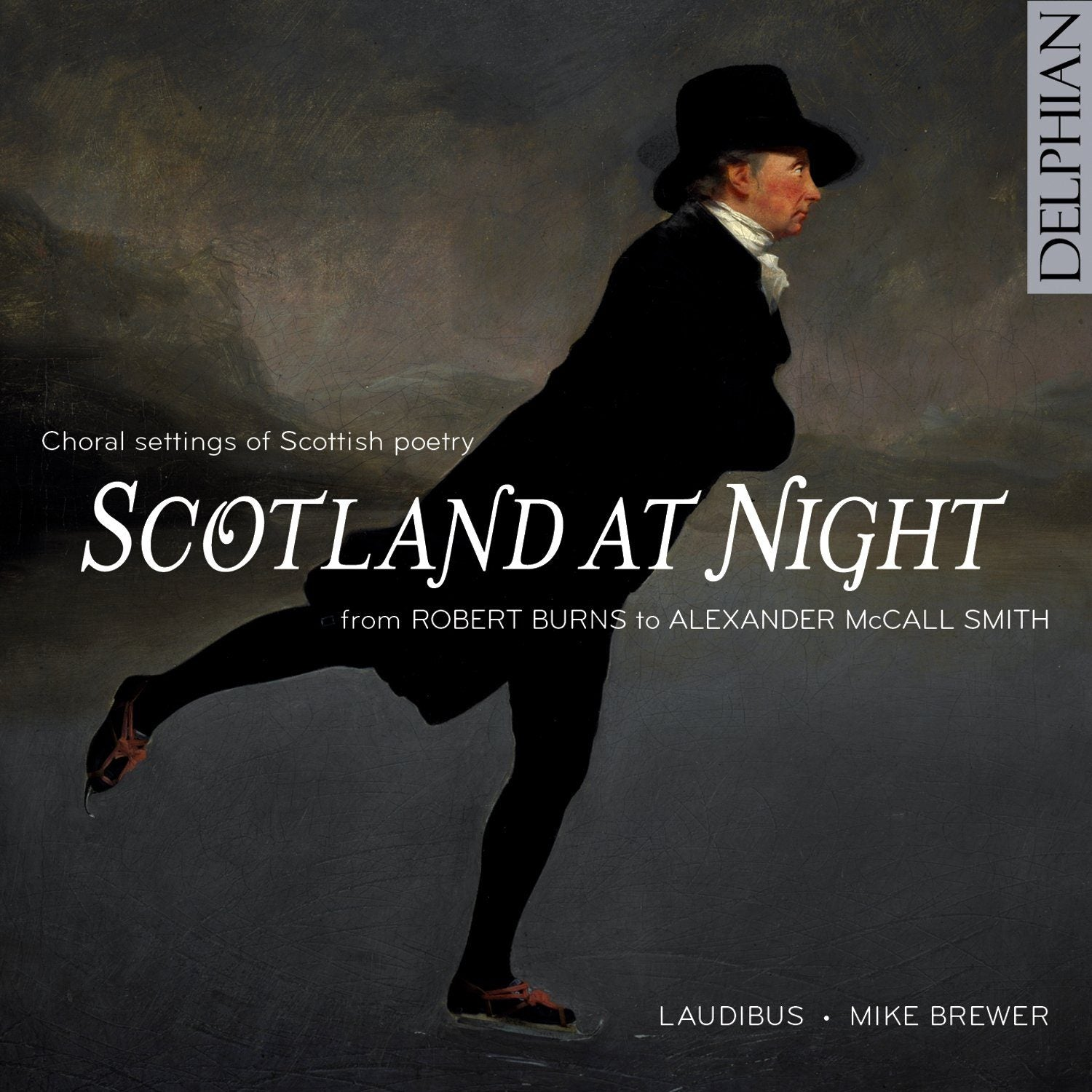 Scotland at Night: choral settings of Scottish poetry from Burns to McCall Smith CD Delphian Records