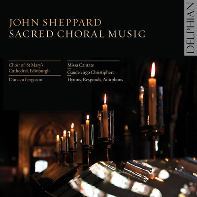Sheppard: Sacred Choral Music CD Delphian Records
