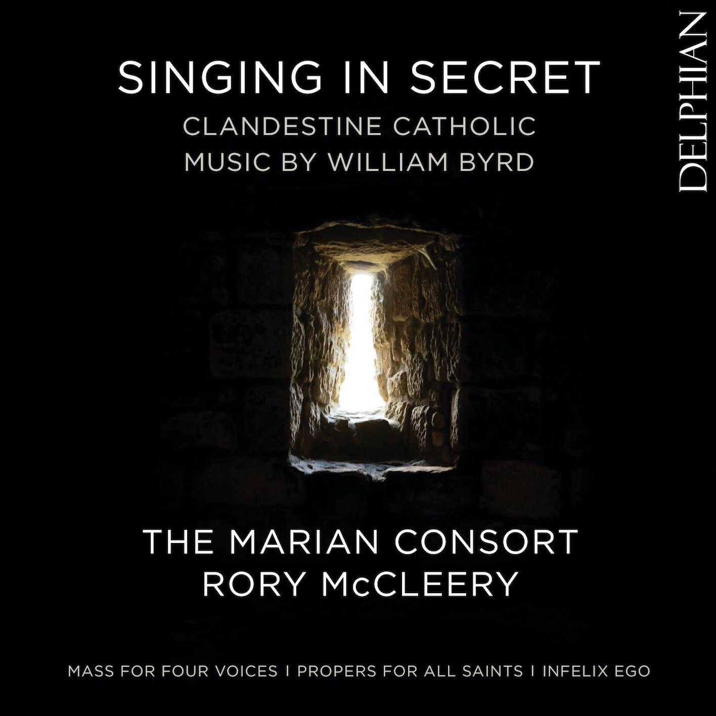 Singing In Secret: Clandestine Catholic Music by William Byrd CD Delphian Records