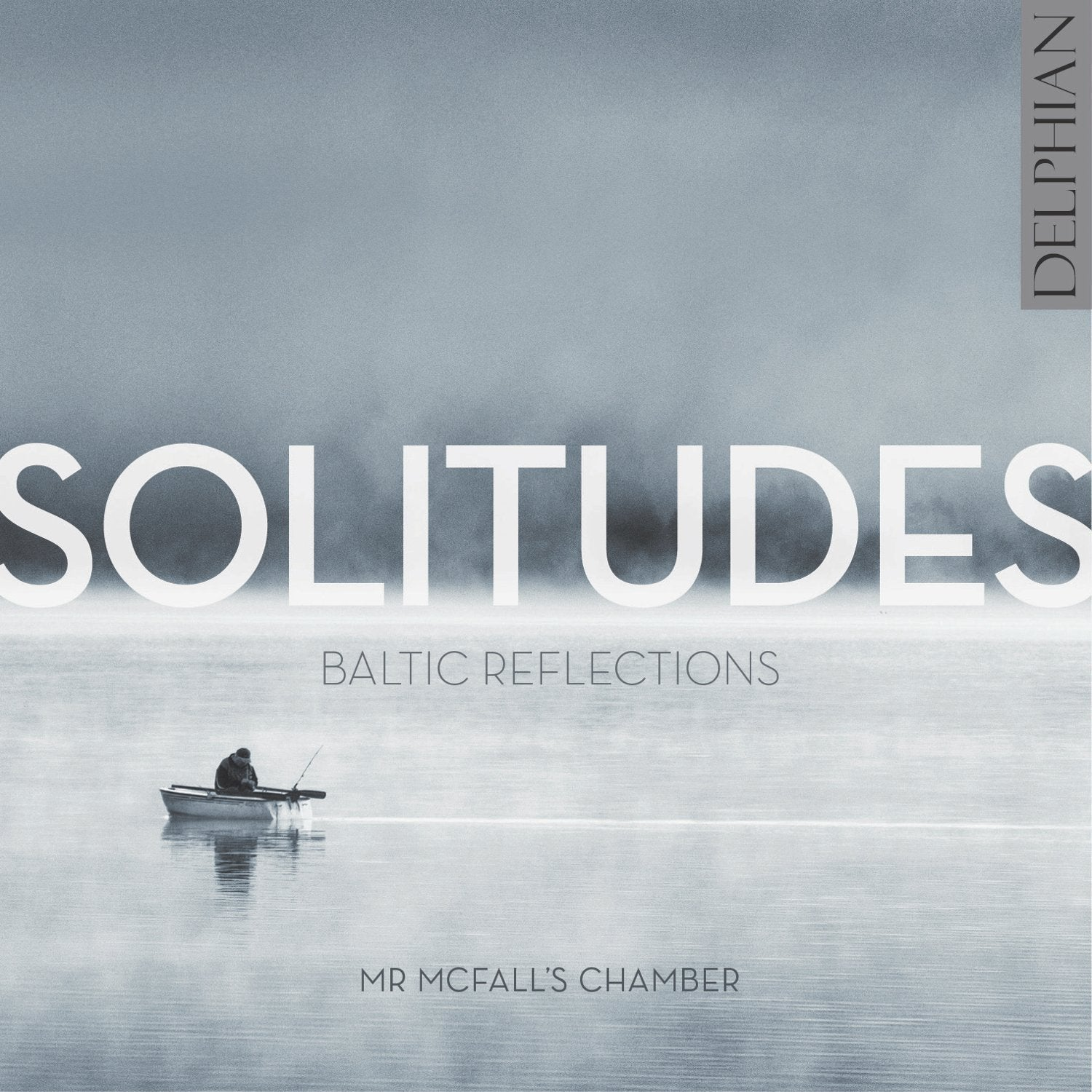 Solitudes: Baltic Reflections CD Delphian Records