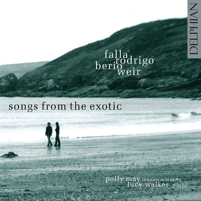 Songs from the Exotic CD Delphian Records
