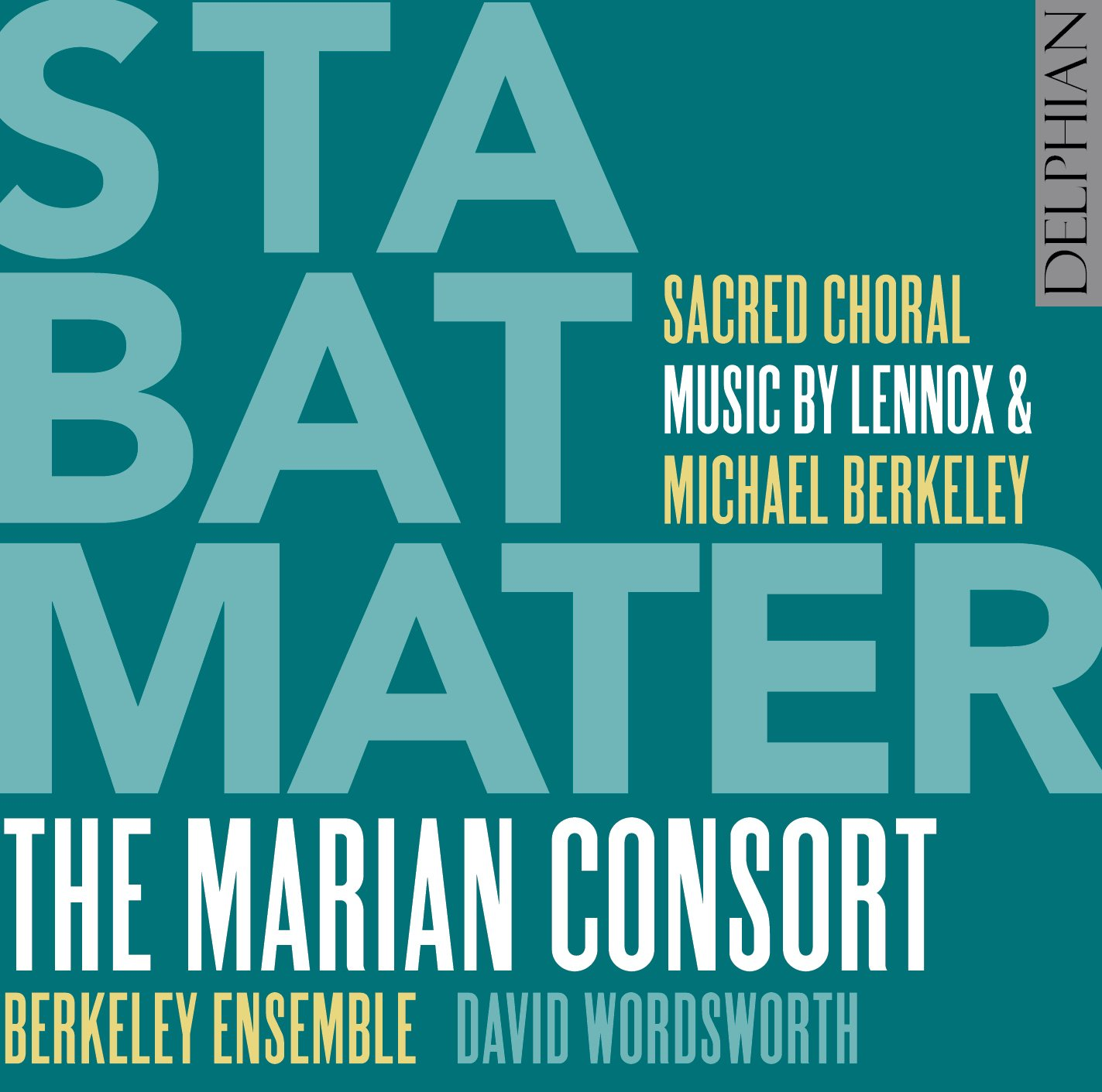 Stabat Mater: sacred choral music by Lennox & Michael Berkeley CD Delphian Records