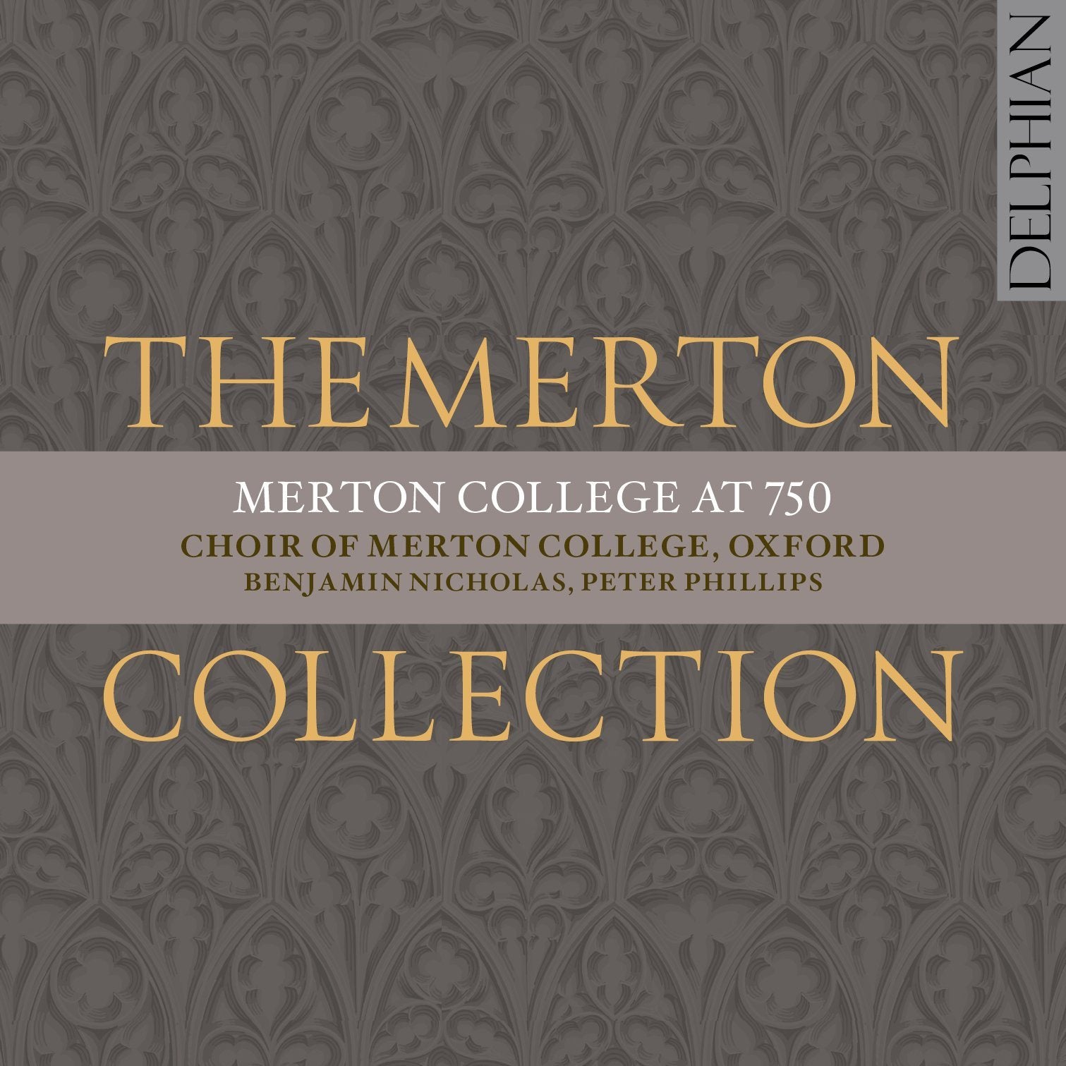 The Merton Collection: Merton College at 750 CD Delphian Records
