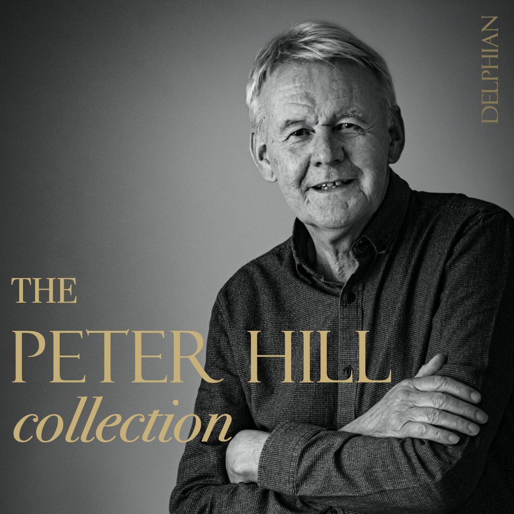 The Peter Hill Collection (10-CD set) CD Delphian Records
