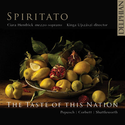 The Taste of this Nation - Pepusch | Corbett | Shuttleworth CD Delphian Records