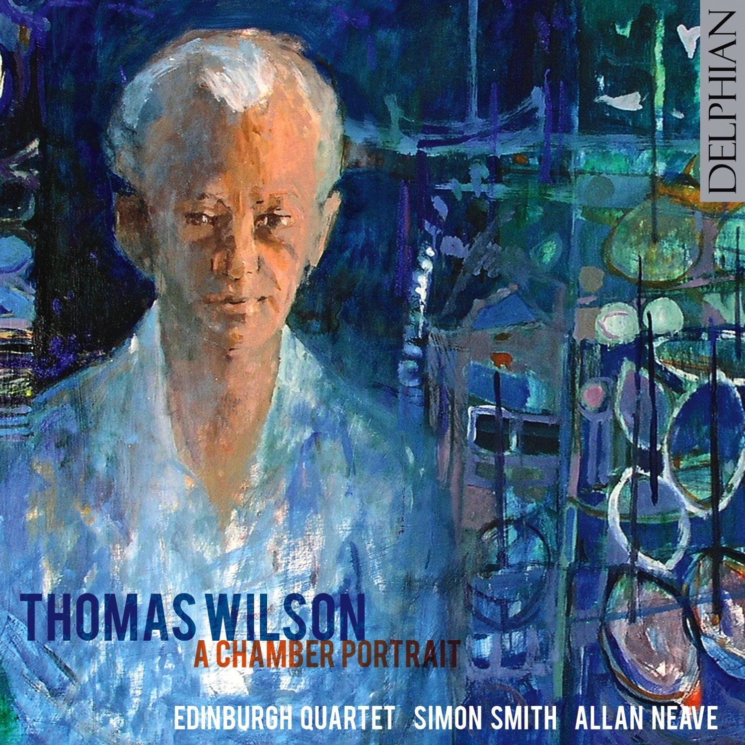 Thomas Wilson: a chamber portrait CD Delphian Records