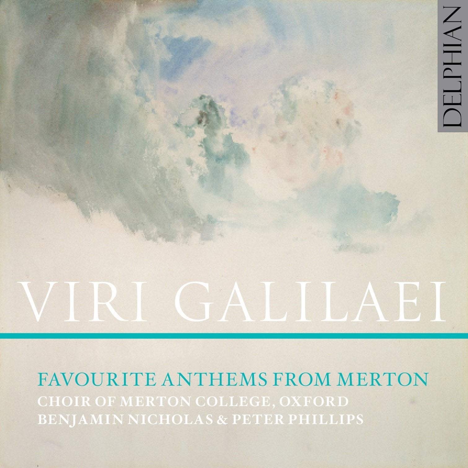 Viri Galilaei: Favourite Anthems from Merton CD Delphian Records