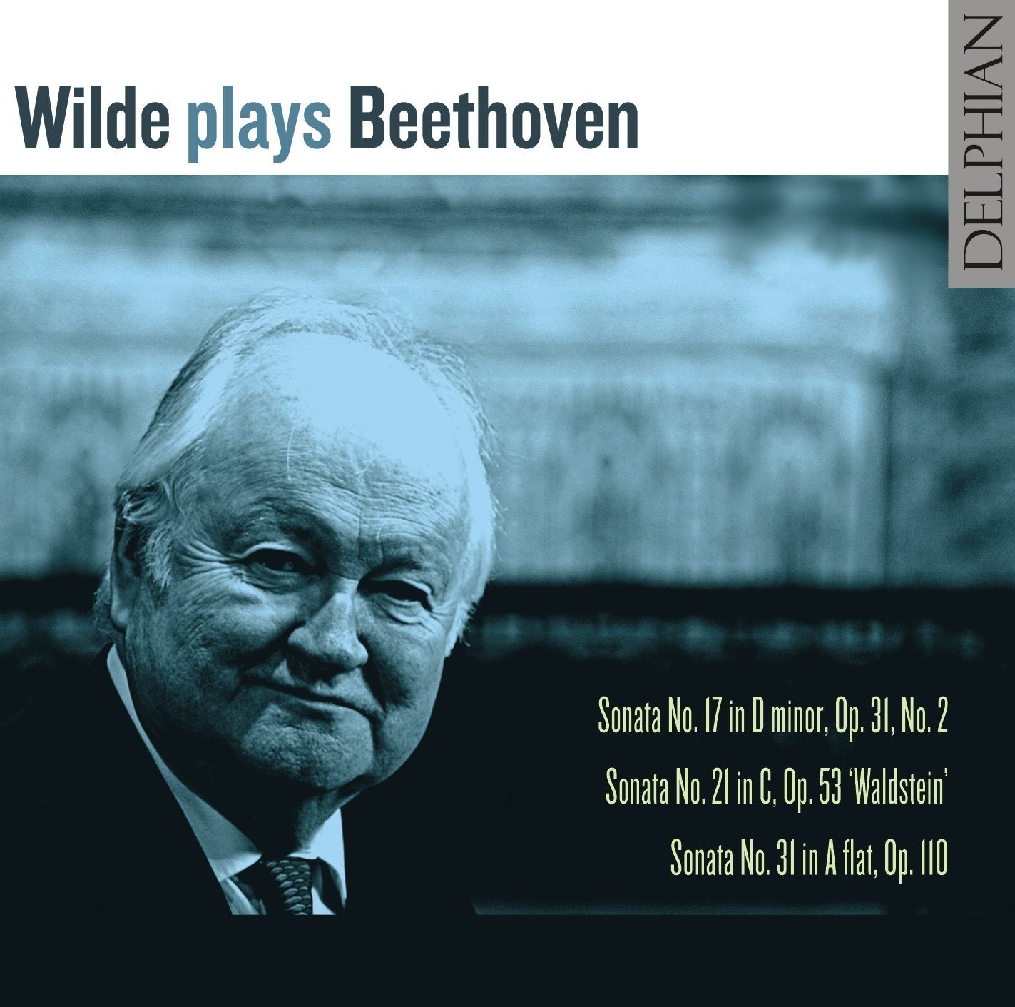 Wilde plays Beethoven CD Delphian Records