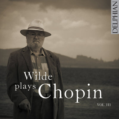 Wilde plays Chopin Vol III CD Delphian Records