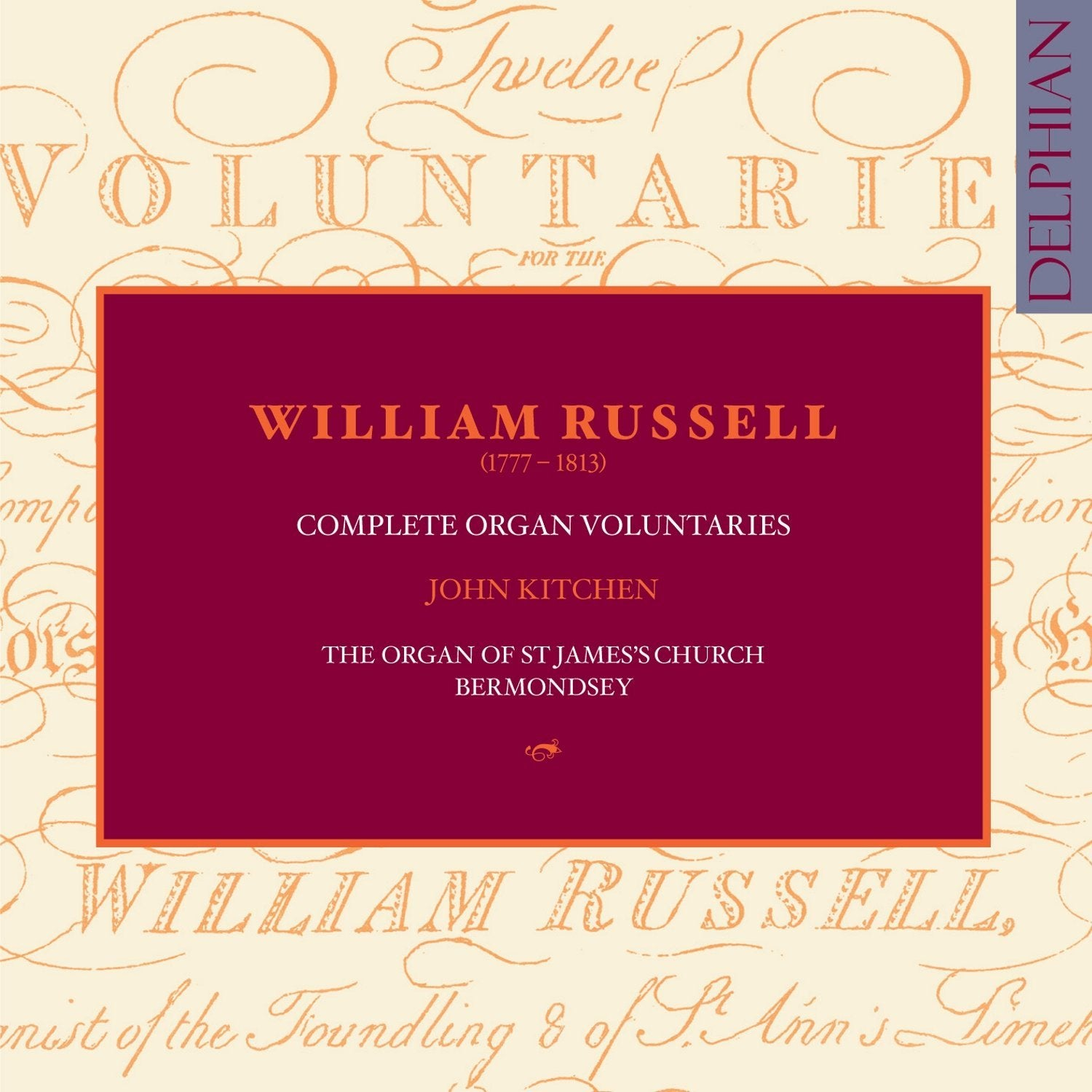 William Russell (1777–1813): Complete Organ Voluntaries CD Delphian Records