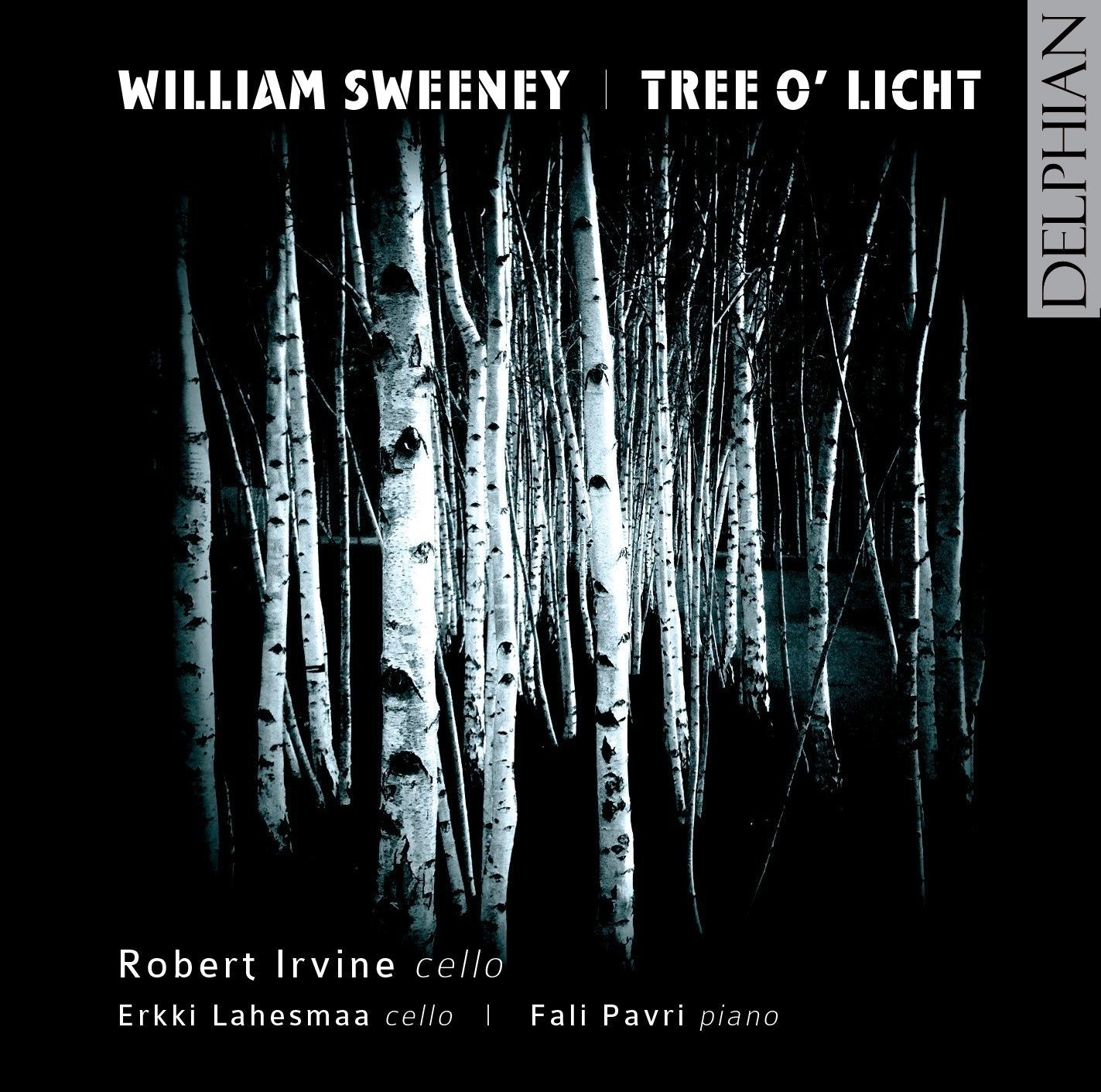 William Sweeney: Tree o' Licht CD Delphian Records
