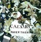 Caesers - Paper Tigers