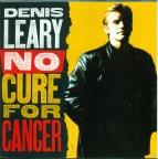 Denis Leary - No Cure For His Can