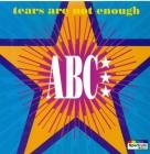 Abc - Tears Are Not Eno