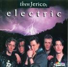 Then Jerico - Electric