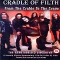 Cradle Of Filth - From The Cradle To The Grave (Documentary DVD)