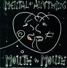 Mental As Anything - Mouth To Mouth