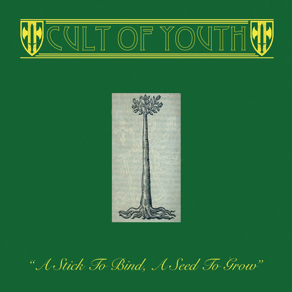 Cult of Youth - A Stick To Bind, A Seed To Grow